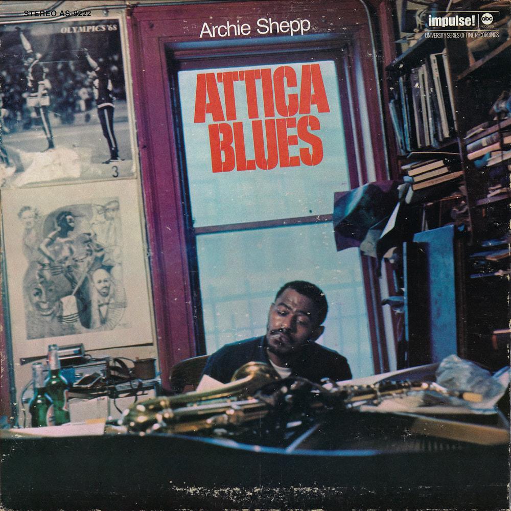 Archie Shepp – Attica Blues album cover