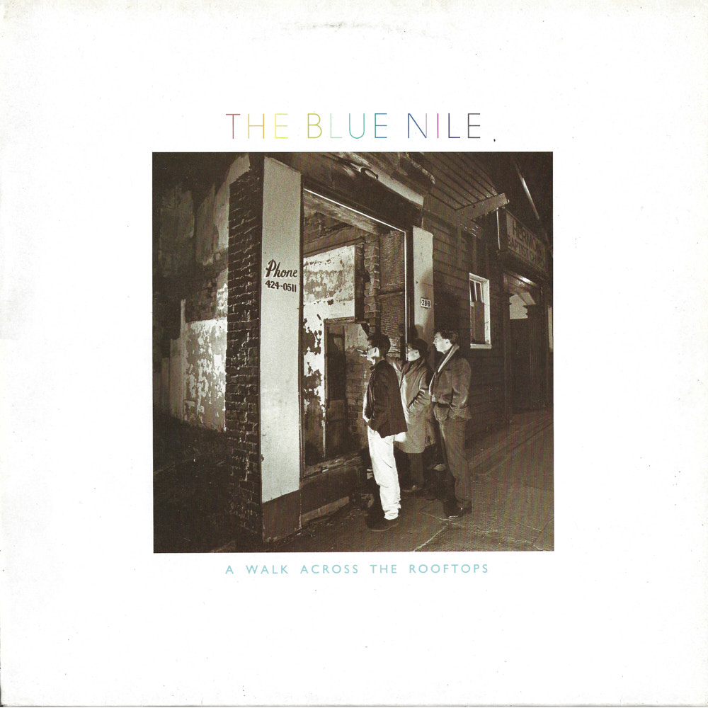 The Blue Nile – A Walk Across The Rooftops album cover