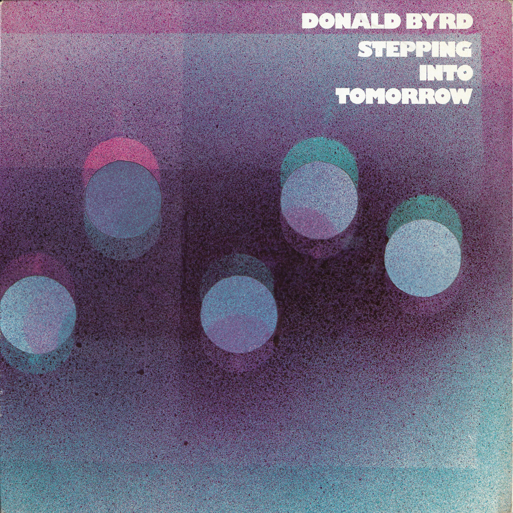 Donald Byrd – Stepping Into Tomorrow album cover