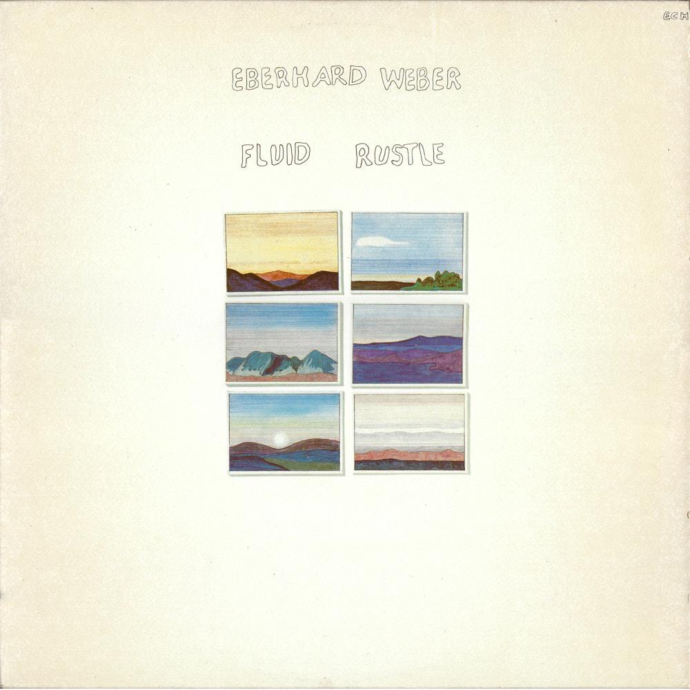 Eberhard Weber – Fluid Rustle album cover