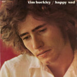 Tim Buckley – Happy Sad album cover
