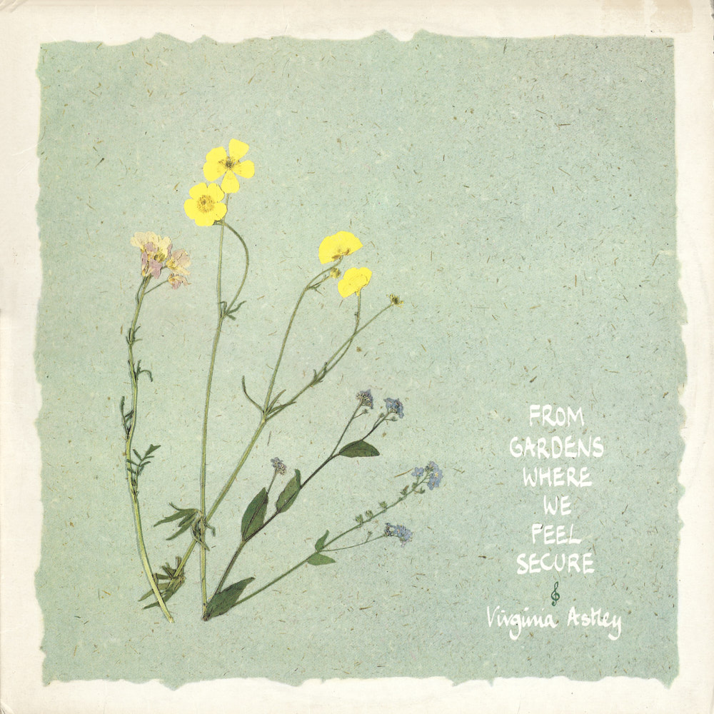 Virginia Astley – From Gardens Where We Feel Secure album cover