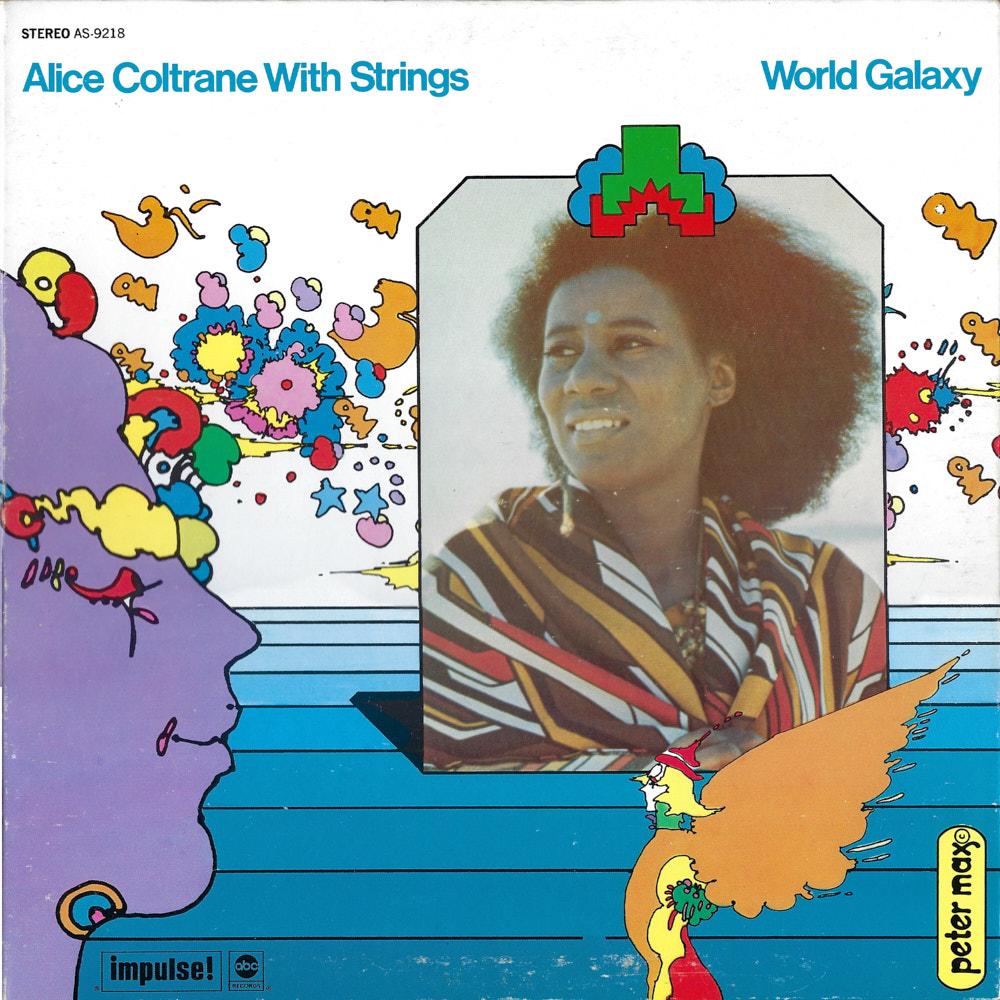 Alice Coltrane – World Galaxy album cover