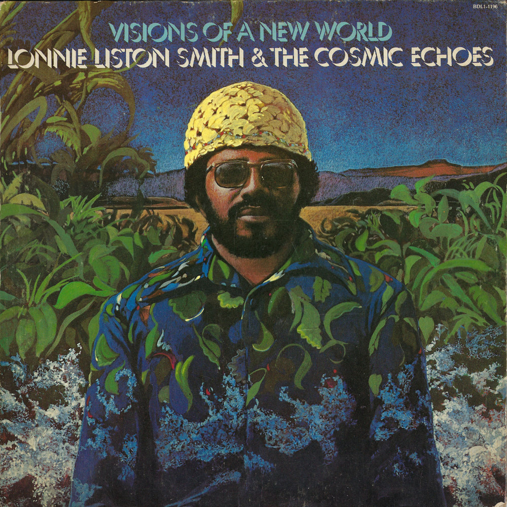 Lonnie Liston Smith – Visions of the New World album cover