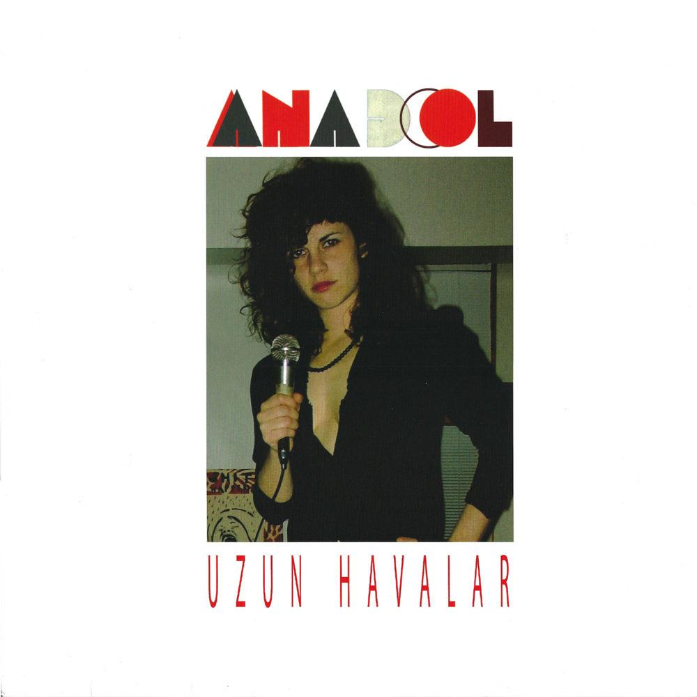 Anadol – Uzun Havalar album cover