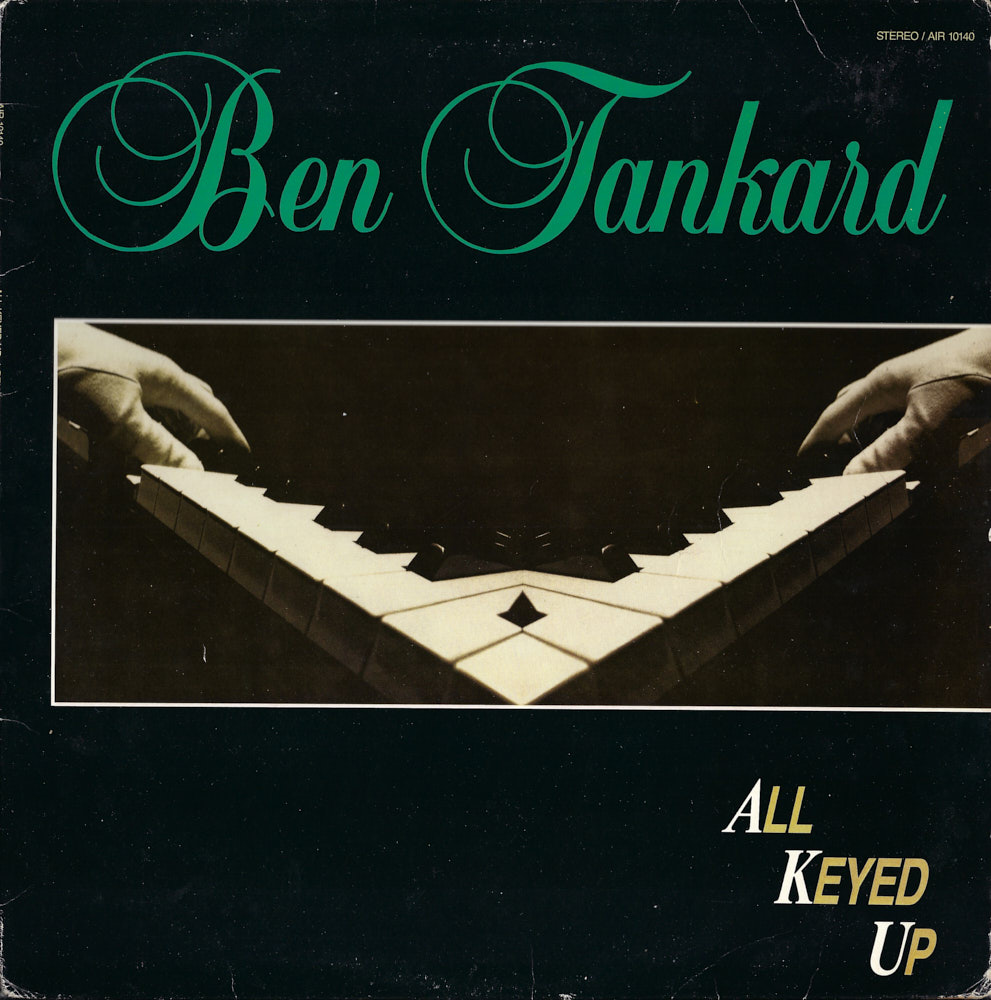 Ben Tankard – All Keyed Up album cover