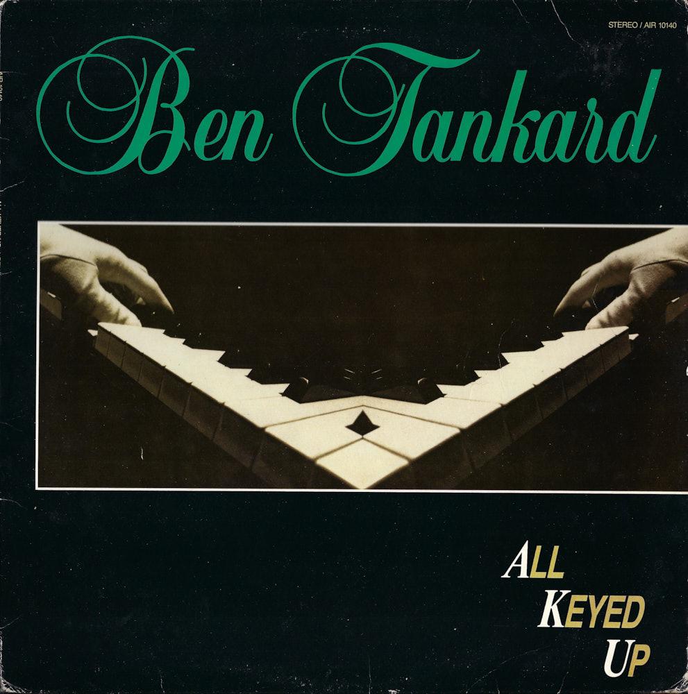 Ben Tankard – All Keyed Up album cover