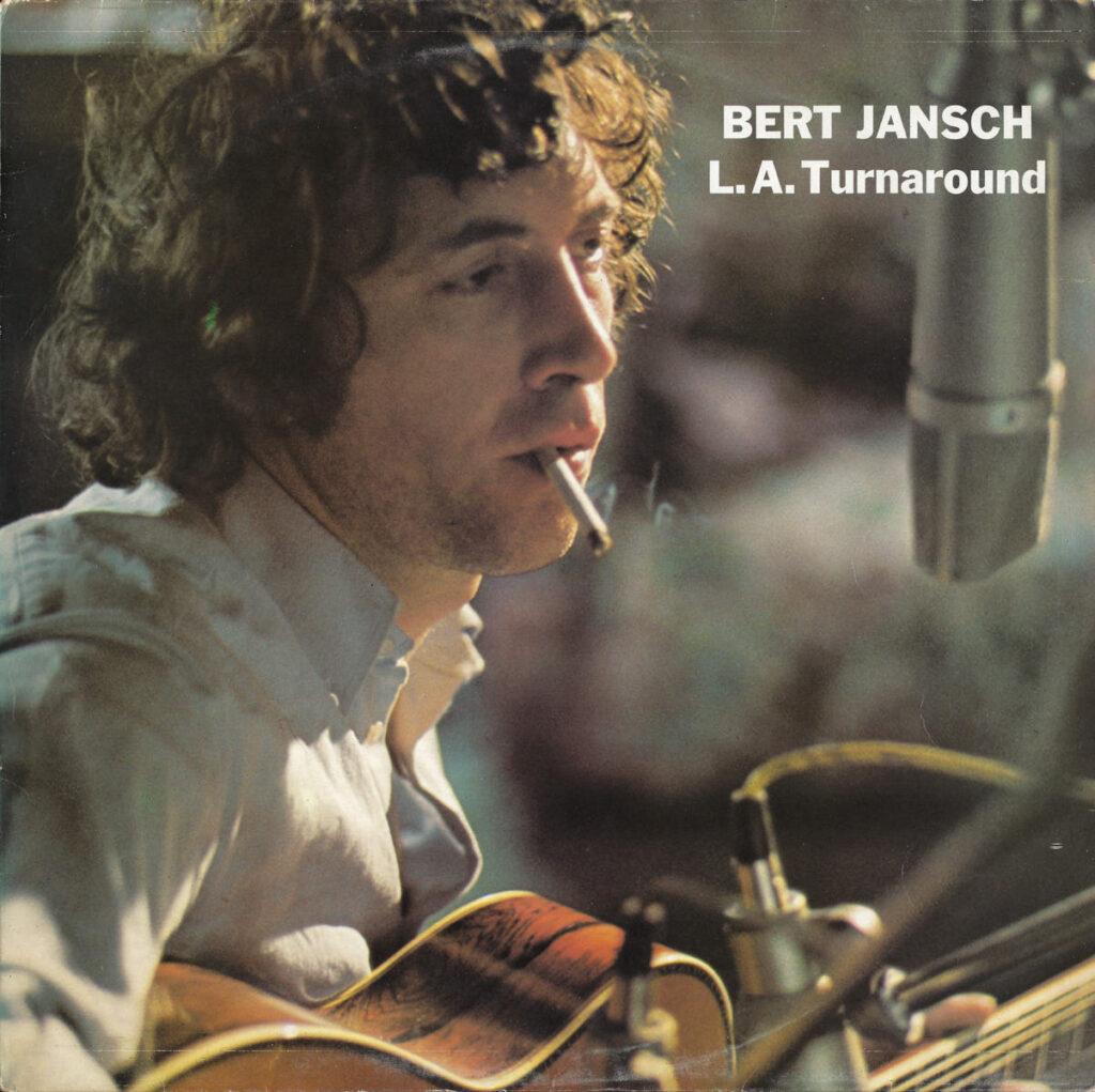 Bert Jansch – L.A. Turnaround album cover