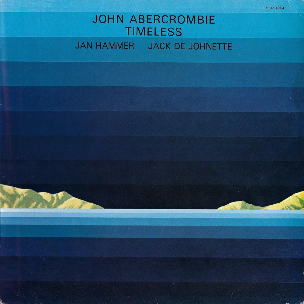 John Abercrombie – Timeless album cover