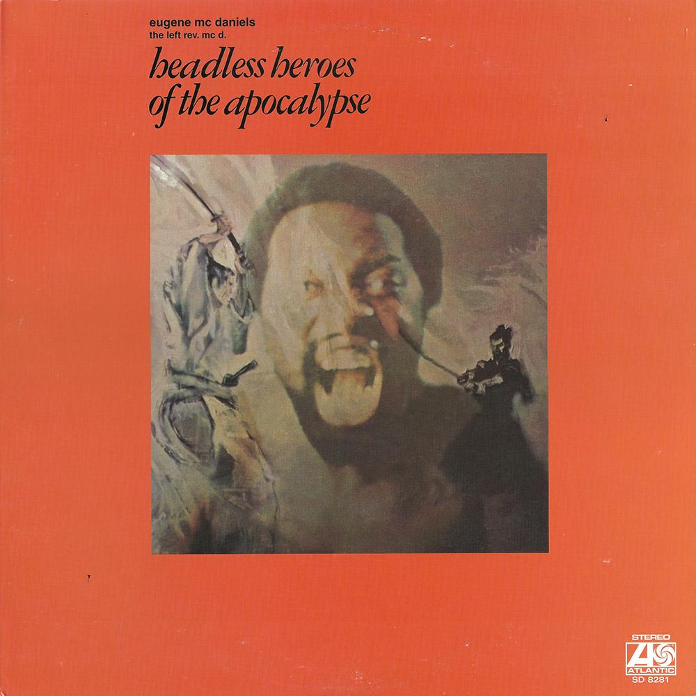 Eugene McDaniels – Headless Heroes Of The Apocalypse album cover