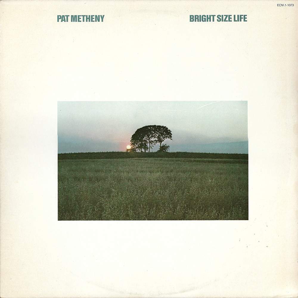 Pat Metheny ‎– Bright Size Life album cover