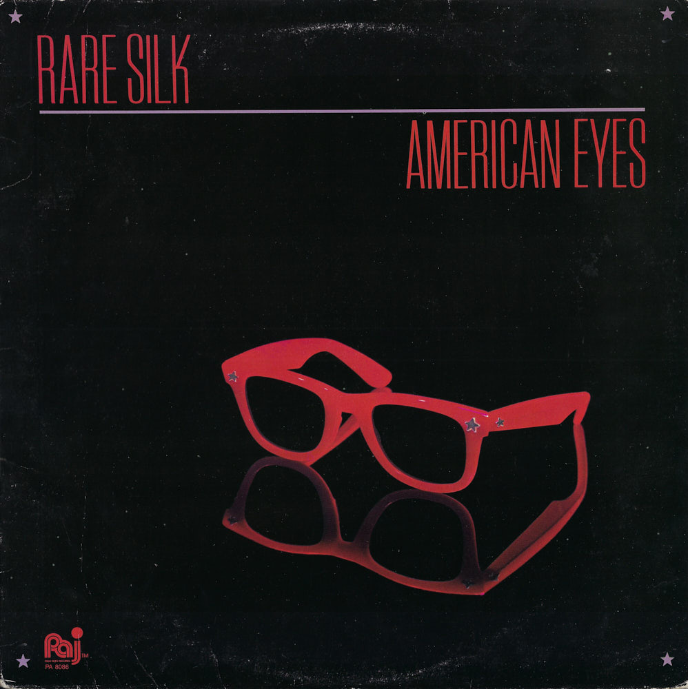 Rare Silk – American Eyes album cover