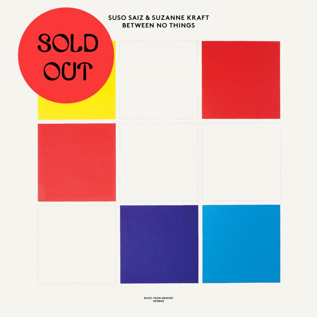 Suso Sáiz & Suzanne Kraft - Between No Things LP product image