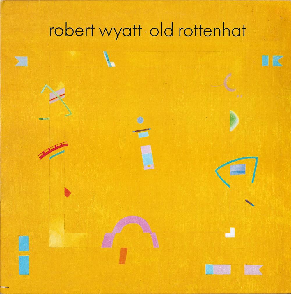 Robert Wyatt – Old Rottenhat album cover