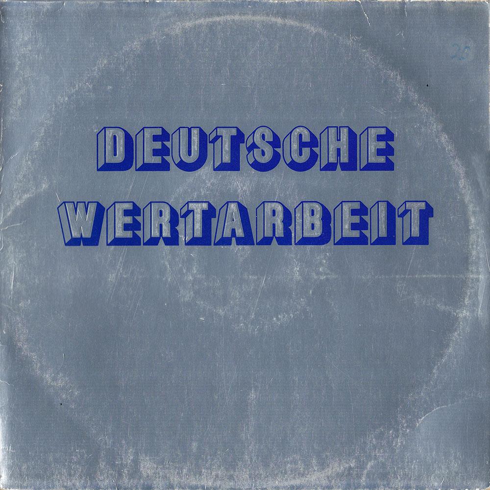Deutsche Wertarbeit album cover