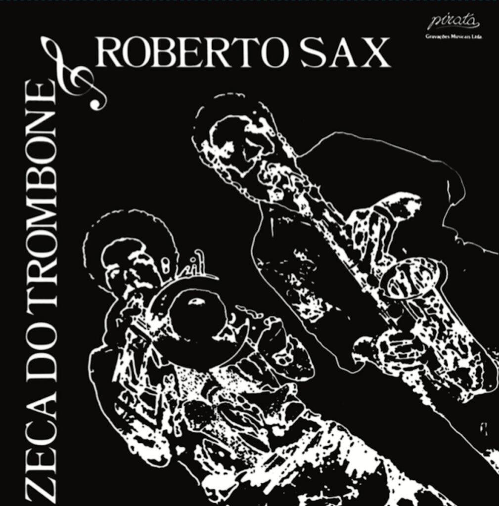 Zeca Do Trombone & Roberto Sax - Zé Do Trombone E Roberto Sax LP product image