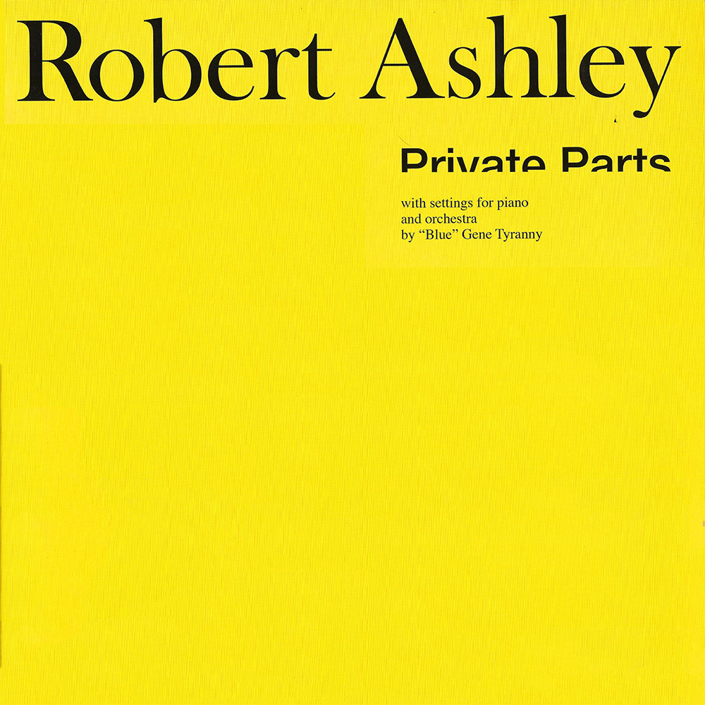 Robert Ashley – Private Parts album cover