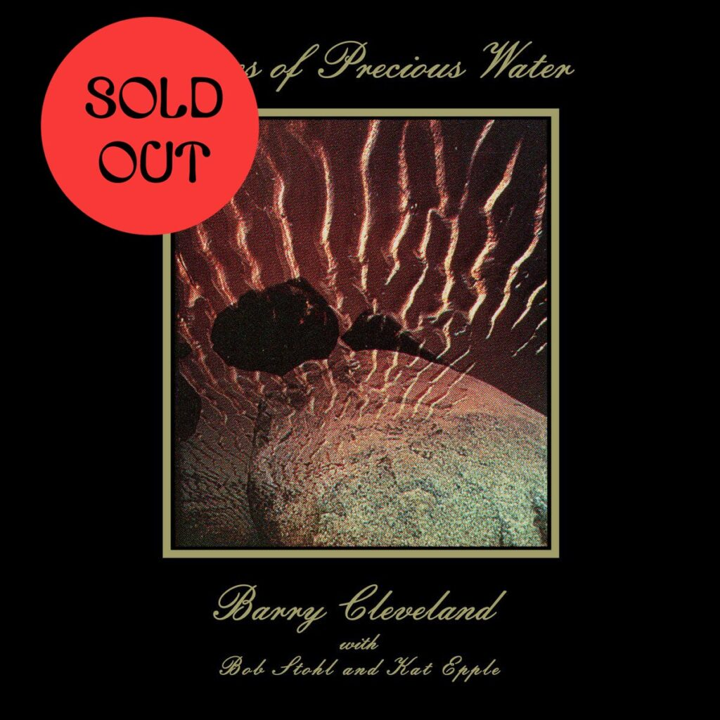 Barry Cleveland – Stones Of Precious Water LP product image