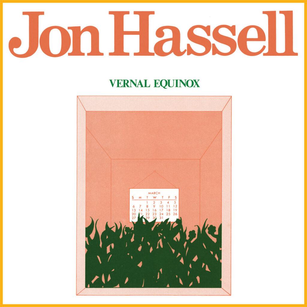 Jon Hassell – Vernal Equinox album cover