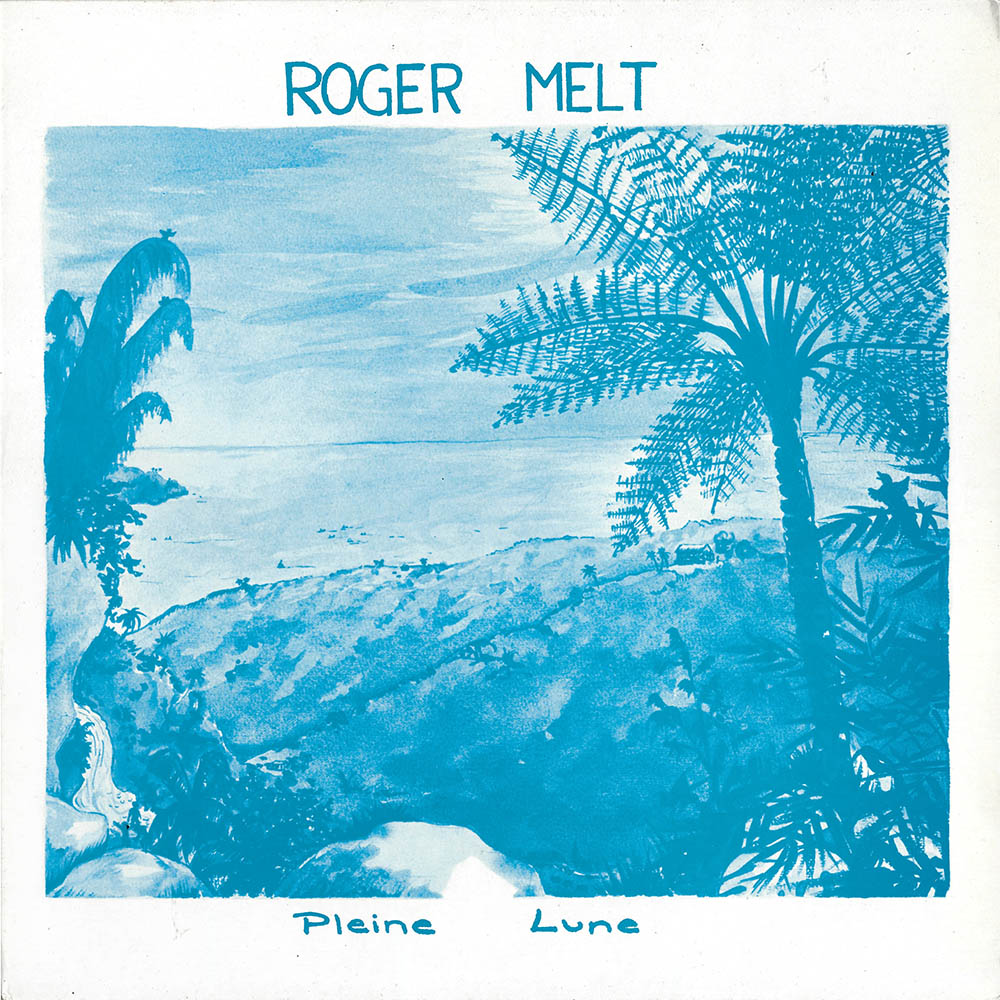 Roger Melt – Pleine Lune album cover