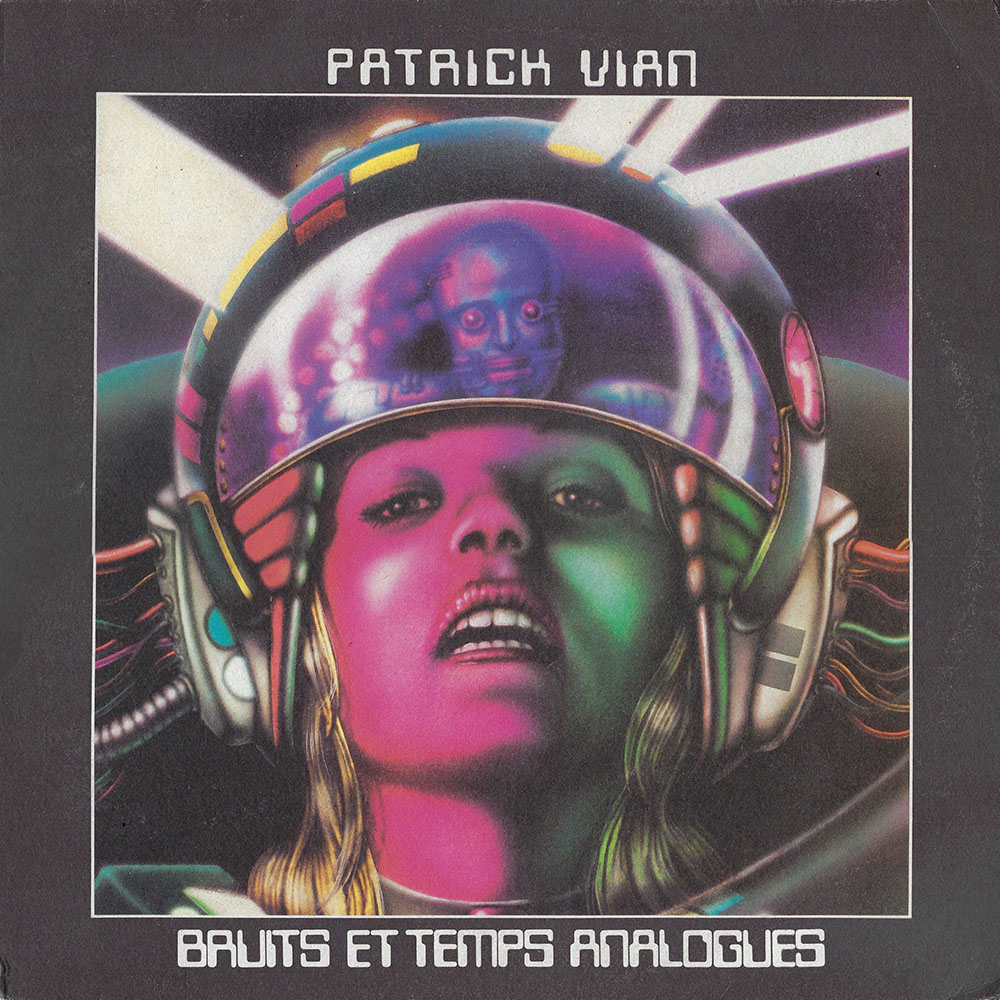 Patrick Vian – Bruit et Temps Analogues album cover