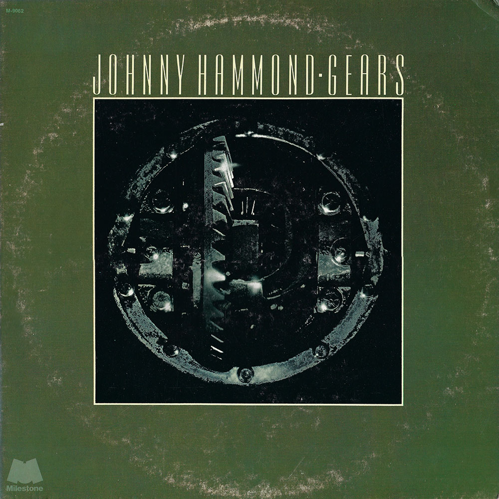 Johnny Hammond – Gears album cover