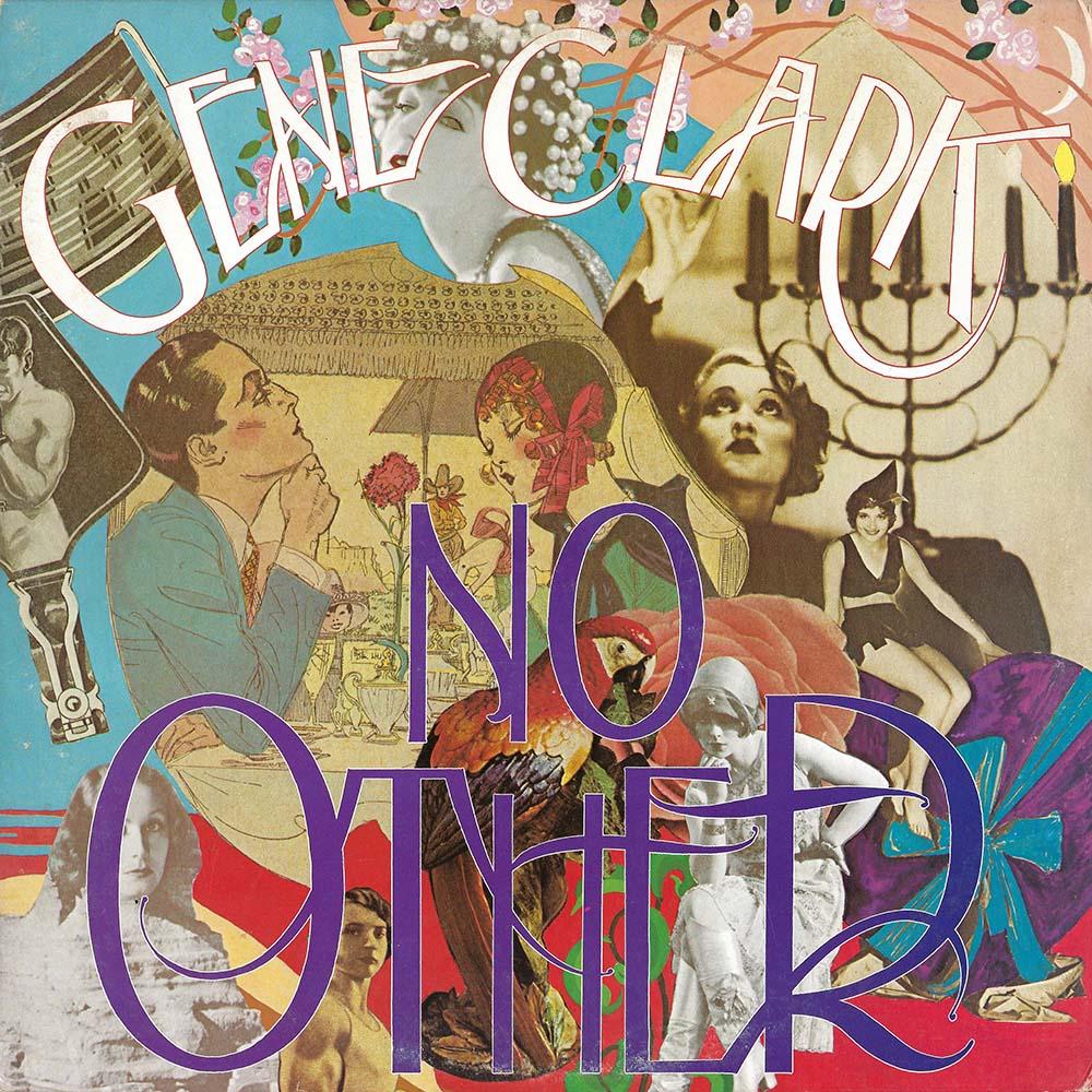 Gene Clark – No Other album cover