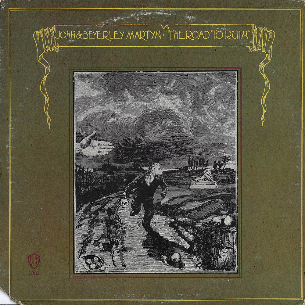 John & Beverley Martyn ‎- The Road To Ruin album cover