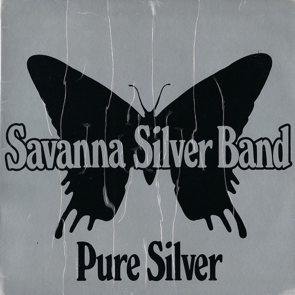 Savanna Silver Band – Pure Silver album cover