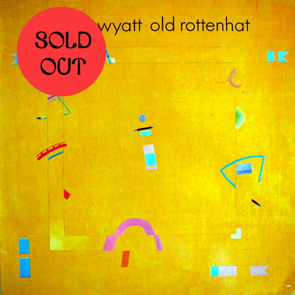 Robert Wyatt - Old Rottenhat LP product image