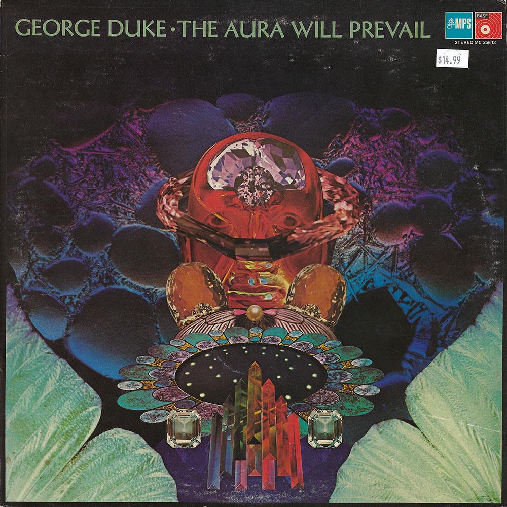 George Duke – The Aura Will Prevail album cover