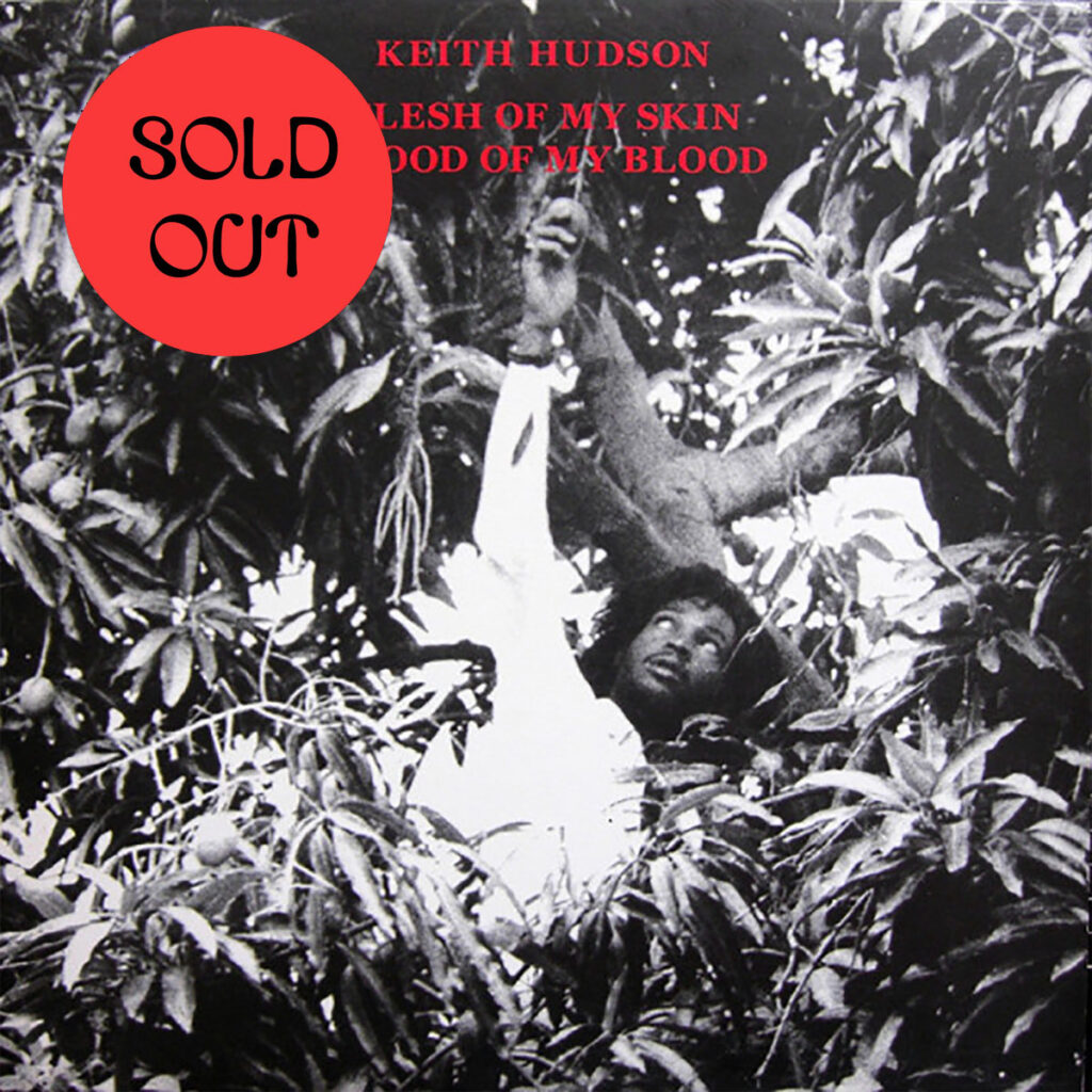 Keith Hudson - Flesh Of My Skin Blood Of My Blood LP product image
