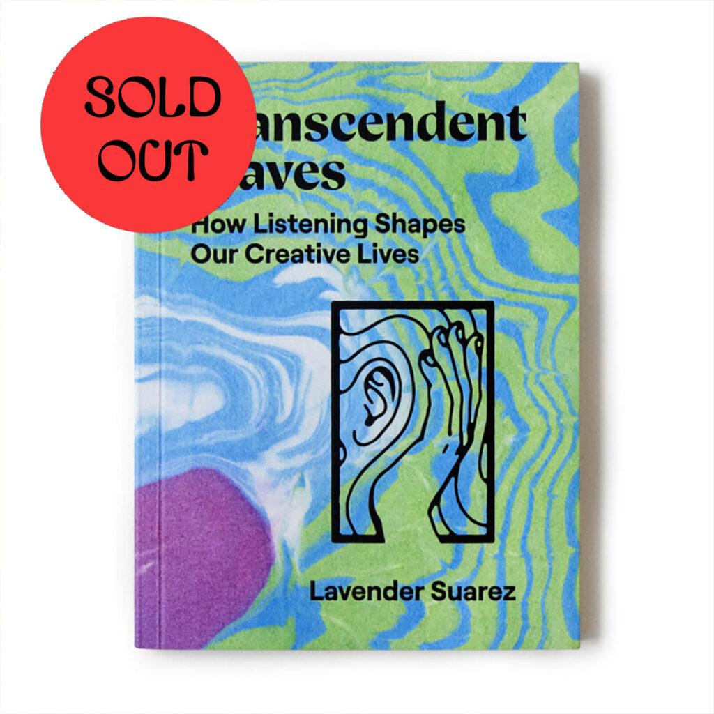 Lavender Suarez – Transcendent Waves: How Listening Shapes Our Creative Lives BOOK product image