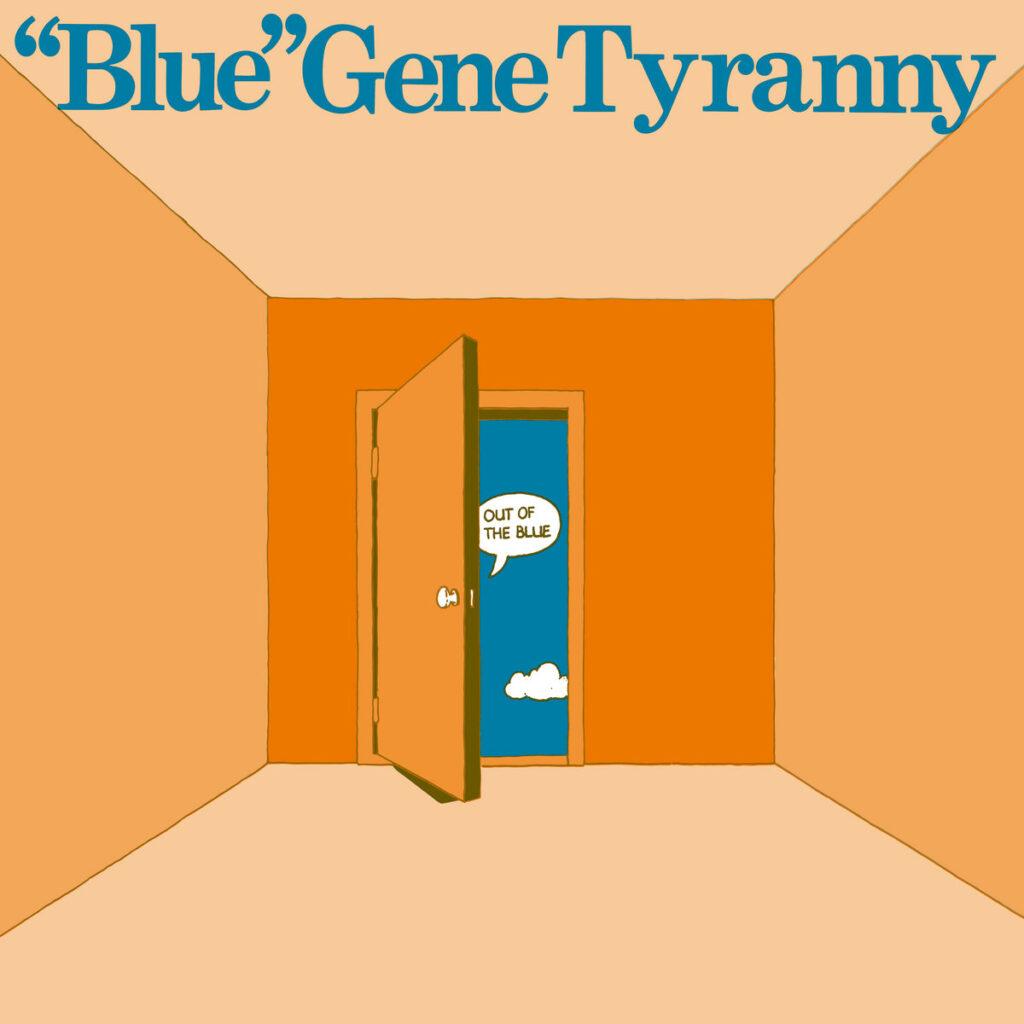 Blue Gene Tyranny album cover