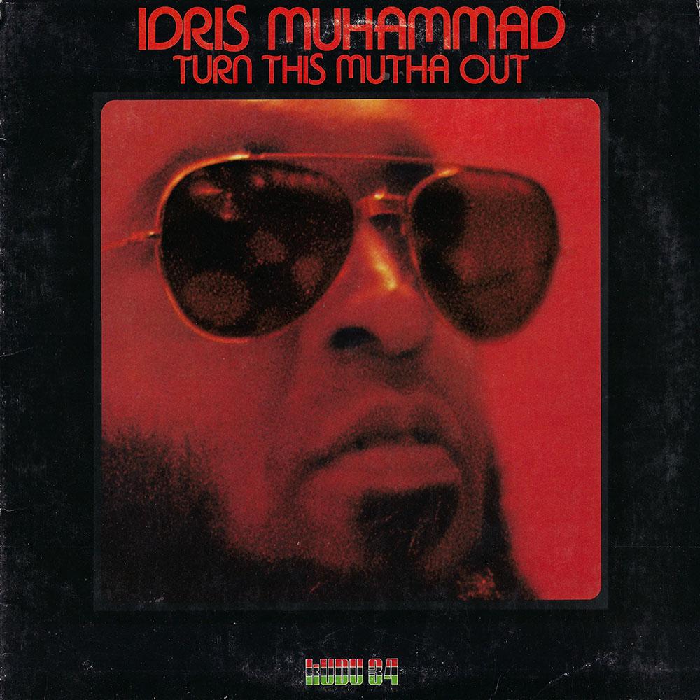 Idris Muhammed – Turn this Motha Out album cover