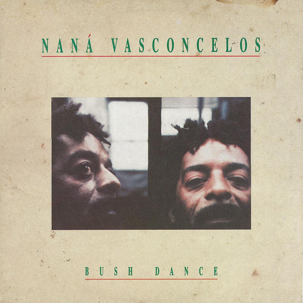 Naná Vasconcelos – Bush Dance album cover