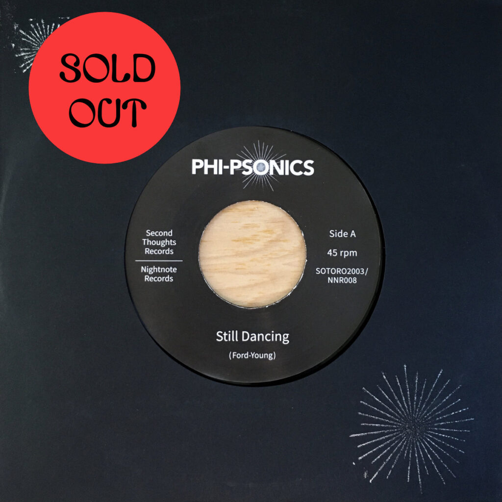 Phi-Psonics – Still Dancing/The Searcher 7″ product image