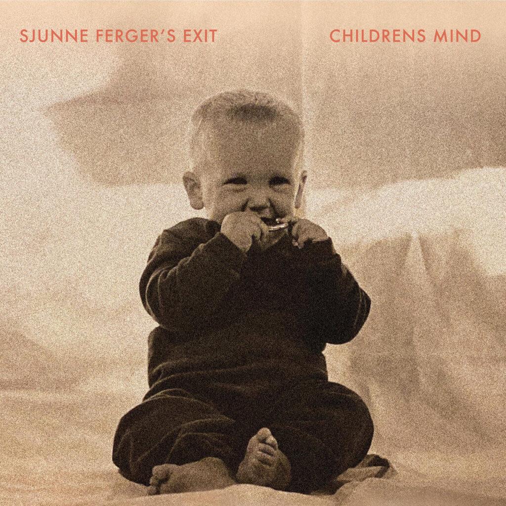 Sjunne Fergers Exit – Childrens Mind LP product image