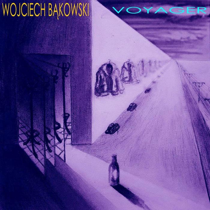 Wojciech Bąkowski – Voyager album cover