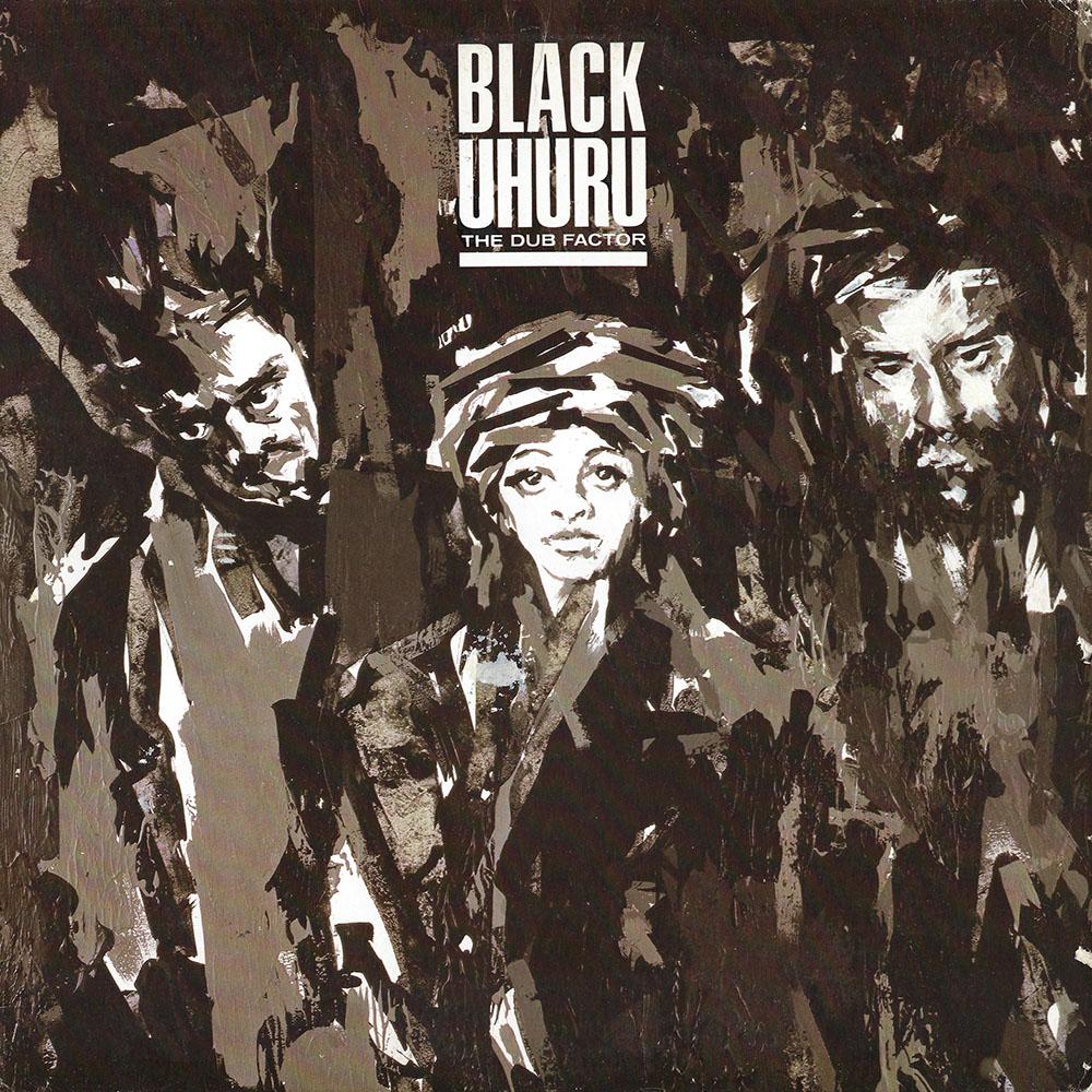 Black Uhuru – The Dub Factor album cover