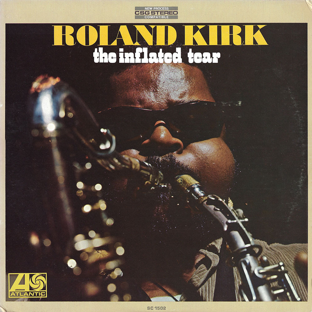Roland Kirk – The Inflated Tear album cover
