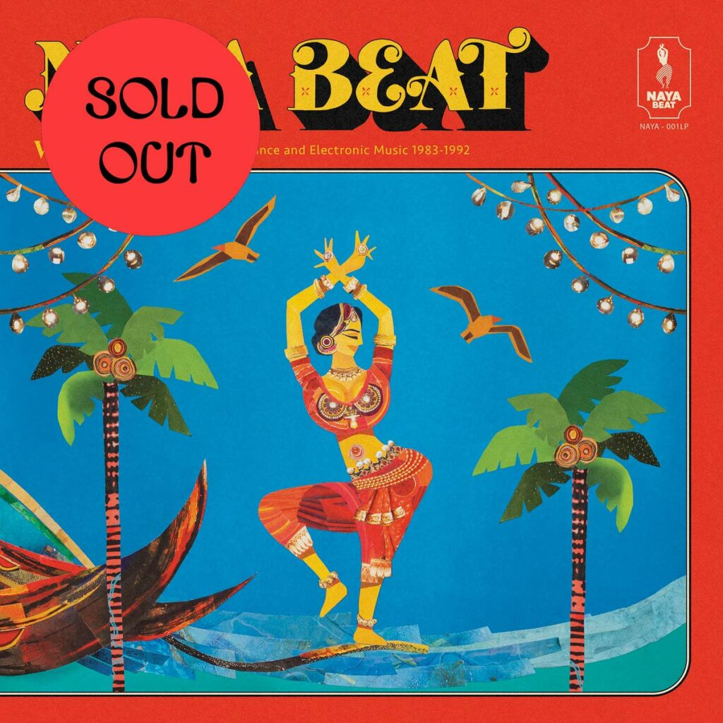 Various – Naya Beat Volume 1: South Asian Dance And Electronic Music 1983 – 1992 2LP product image