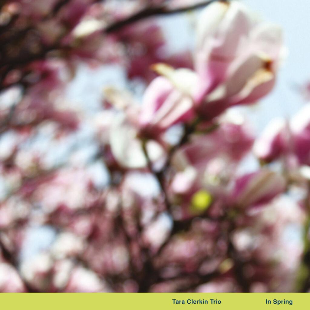 Tara Clerkin Trio – In Spring 12″ product image