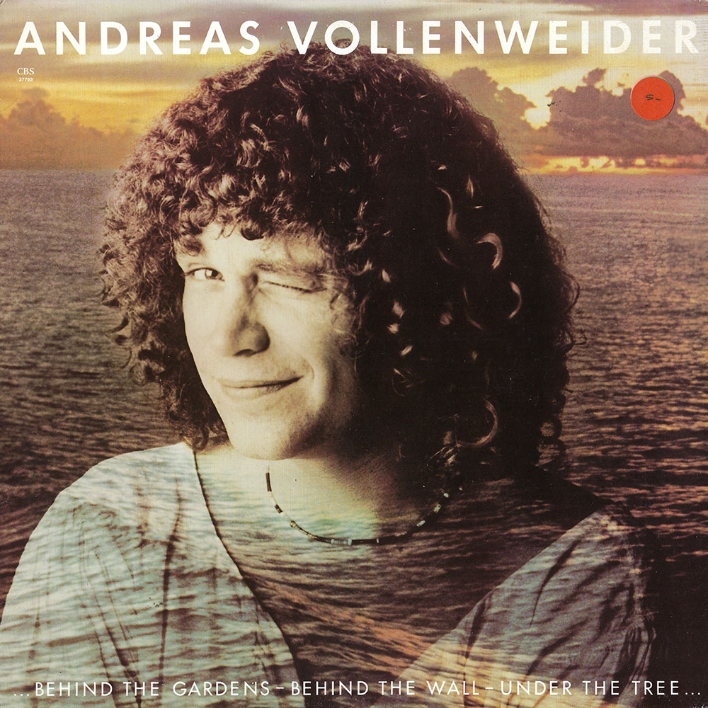 Andreas Vollenweider – Behind The Gardens – Behind The Wall – Under The Tree album cover