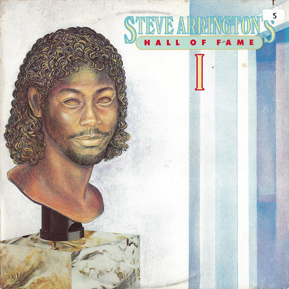 Steve Arrington's Hall Of Fame – Vol. I album cover